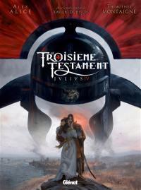 Le troisième testament. Volume 4,