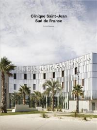 Clinique Saint-Jean Sud de France