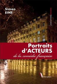 Portraits d'acteurs de la Comédie-Française