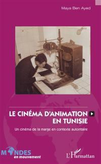 Le cinéma d'animation en Tunisie, 1965-1995