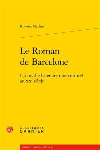 Le roman de Barcelone