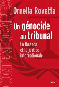 Un génocide au tribunal