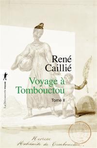 Voyage à Tombouctou. Volume 2,