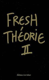 Fresh théorie. Volume 2, Black album