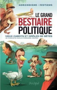 Le grand bestiaire politique