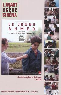 Avant-scène cinéma (L'). n° 666, Le jeune Ahmed