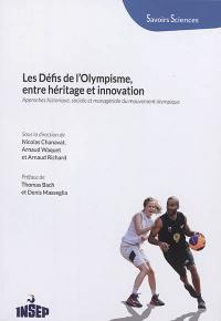 Les défis de l'olympisme, entre héritage et innovation