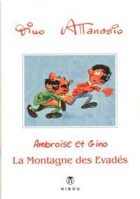 Ambroise & Gino. Volume 3, La montagne des évadés