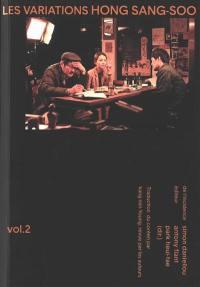 Les variations Hong Sang-Soo. Volume 2,