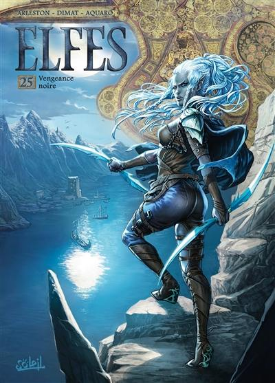 Elfes. Volume 25, Vengeance noire