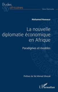 La nouvelle diplomatie économique en Afrique