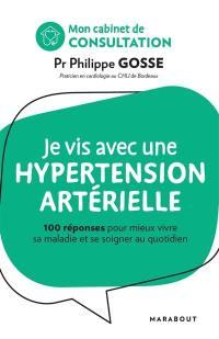 Je vis avec une hypertension artérielle