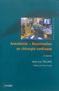 Anesthésie réanimation en chirurgie cardiaque