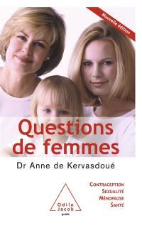 Questions de femmes : contraception, sexualité, ménopause, santé