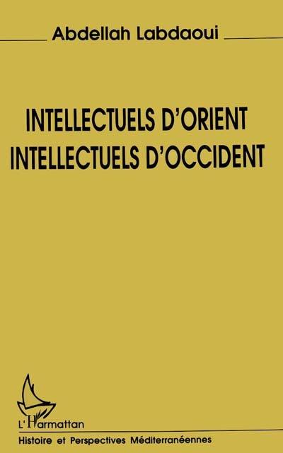 Intellectuels d'Orient, intellectuels d'Occident