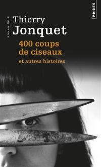 400 coups de ciseaux
