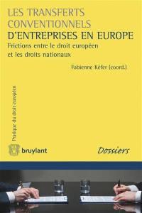 Les transferts conventionnels d'entreprises en Europe