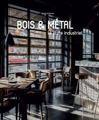 Bois & métal