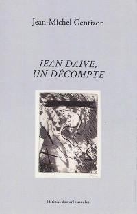Jean Daive, un décompte