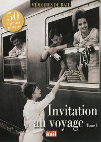 Invitation au voyage. Volume 1,