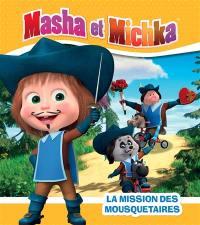Masha et Michka, La mission des mousquetaires