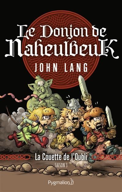 Le donjon de Naheulbeuk. Volume 1, La couette de l'oubli