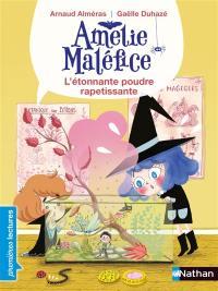 Amélie Maléfice, L'étonnante poudre rapetissante