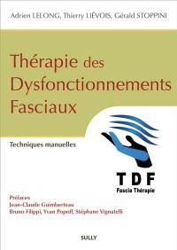 Thérapie des dysfonctionnements fasciaux