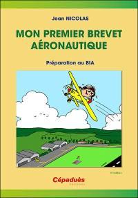 Mon premier brevet aéronautique