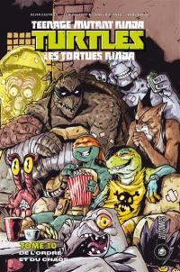 Teenage mutant ninja Turtles. Volume 10, De l'ordre et du chaos