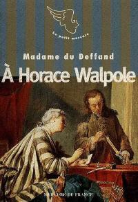 A Horace Walpole