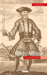 Barbe-Noire et le négrier La Concorde