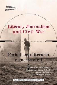 Literary journalism and civil war