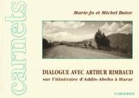 Dialogue avec Arthur Rimbaud sur l'itinéraire d'Addis-Abeba à Harar