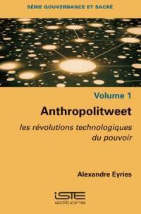Anthropolitweet