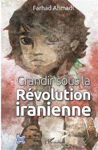 Grandir sous la révolution iranienne