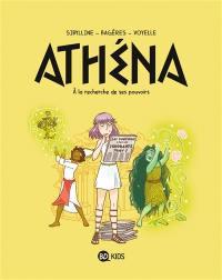 Athéna. Volume 2, A la recherche de ses pouvoirs