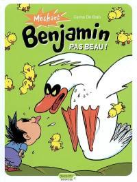 Méchant Benjamin. Volume 2, Pas beau !