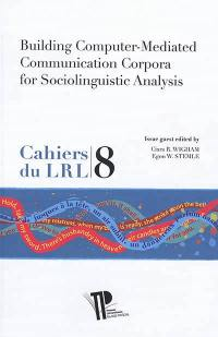 Building computer-mediated communication corpora for sociolinguistic analysis