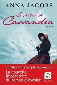 Le destin de Cassandra, n° 2, Le destin de Cassandra