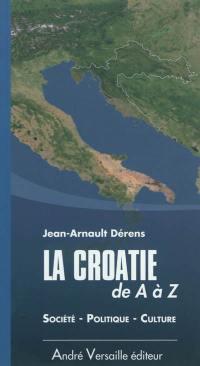 La Croatie de A à Z