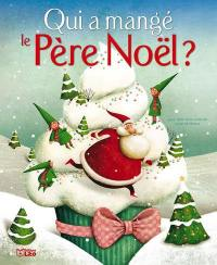 Qui a mangé le Père Noël ?