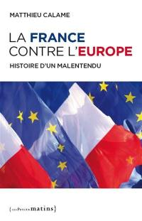 La France contre l'Europe