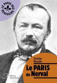 Le Paris de Nerval