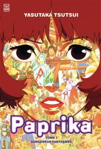 Paprika. Volume 1, Dangereux fantasmes