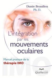 L'intégration par les mouvements oculaires