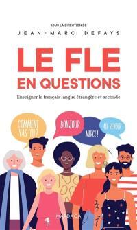 Le français langue étrangère en questions