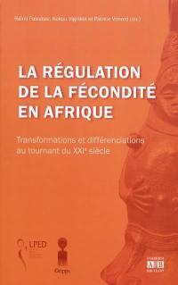 La régulation de la fécondité en Afrique