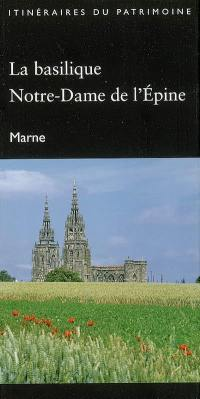 La basilique Notre-Dame de l'Epine