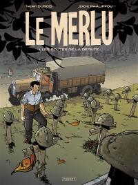 Le merlu. Volume 1, Les routes de la défaite